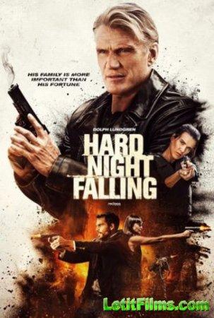 Скачать фильм Четыре башни / Hard Night Falling (2019)