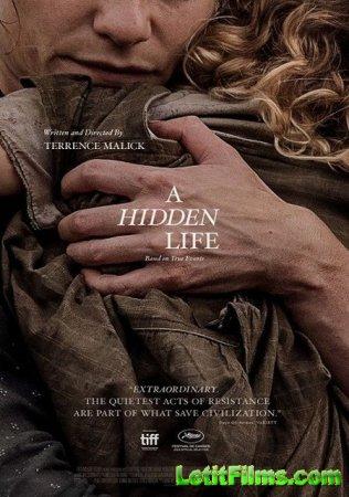 Скачать фильм Тайная жизнь / A Hidden Life (2019)