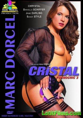 Скачать Cristal - Pornochic 3 / Кристал - Порношик 3 [2004]