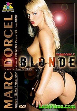 Скачать Blonde - Pornochic 7 / Блондинки - Порношик 7 [2004]