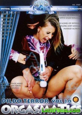Скачать Orgasmatics 30 - Dildo Terror [2013]