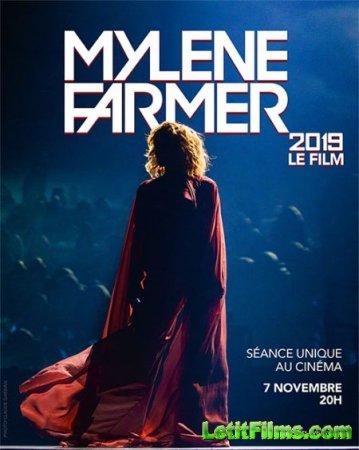 Скачать Mylene Farmer - Le Film [2019]