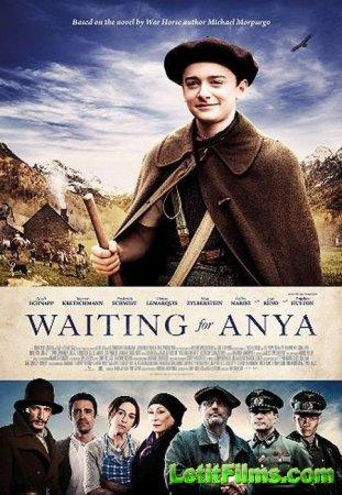 Скачать фильм В ожидании Ани / Waiting for Anya (2020)