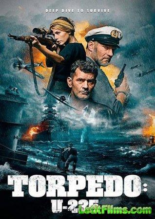 Скачать фильм Подлодка / Torpedo (2019)