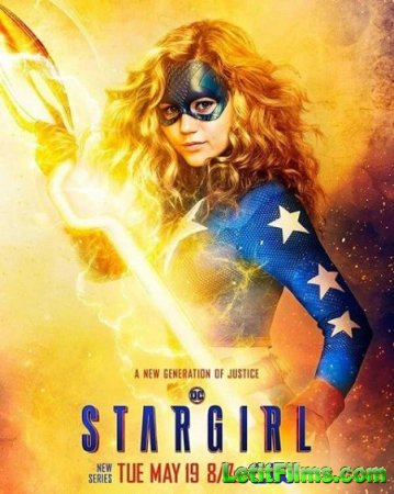 Скачать Старгёрл / Stargirl - 1 сезон (2020)