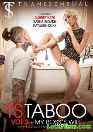 Скачать TS Taboo 2: My Boss' Wife / Непристойные Трансы 2: Моя Жена Босс [ ...