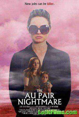 Скачать фильм Кошмар няни / The Au Pair (2020)