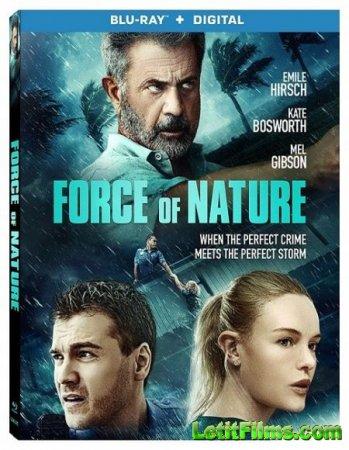 Скачать фильм Сила природы / Force of Nature (2020)