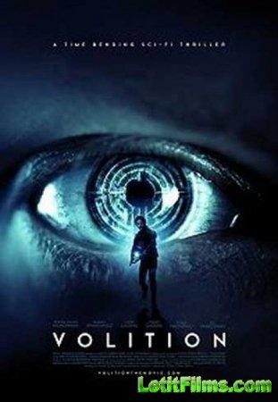 Скачать фильм Воля / Volition (2019)