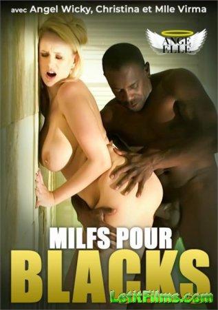 Скачать Milfs pour blacks (2020)