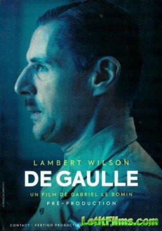 Скачать фильм Де Голль / De Gaulle (2020)