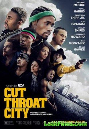 Скачать фильм Город головорезов / Cut Throat City (2020)