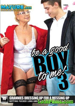 Скачать Be A Good Boy To Me 3 / Будь мне хорошим мальчиком 3 (2020)