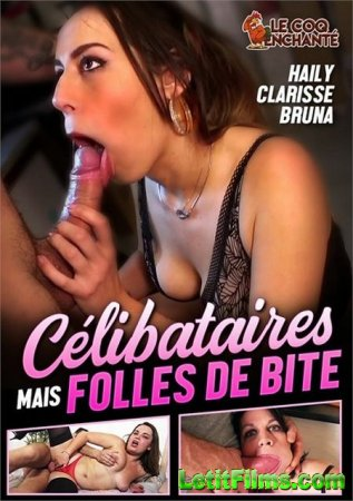 Скачать Celibataires mais folles de bites / Одинокие без ума от членов (202 ...