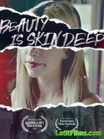 Скачать фильм Красота обманчива (2021)